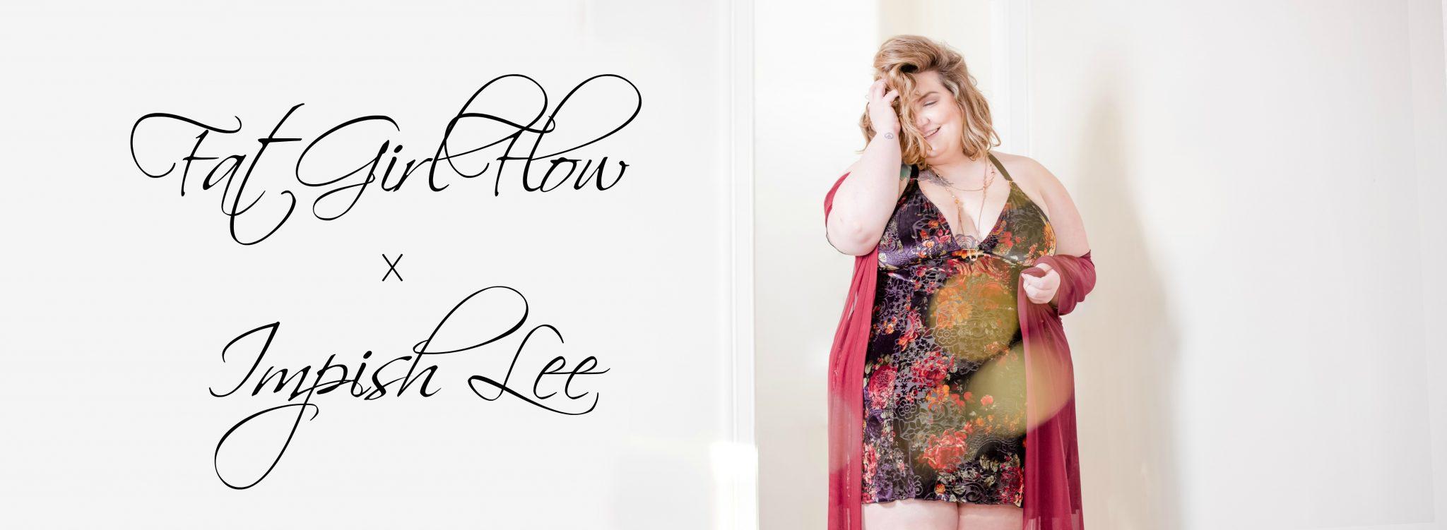 Impish Lee - Fat-girl-flow